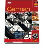 German In 3 Months: Your Essential Guide to Understanding and Speaking German