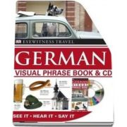 German Visual Phrase Book and CD: See it / Hear it / Say it