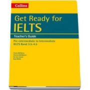 Get Ready for IELTS: Teachers Guide: IELTS 3. 5 (A2 )