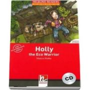 Holly the Eco Warrior, with Audio CD. Level 2