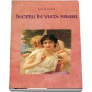 Felicia Tonita, Ingeri in viata femeii
