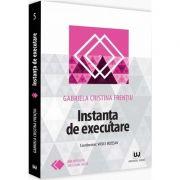 Instanta de executare (Gabriela Cristina Frentiu)