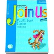 Join Us for English Starter. Pupils Book, Audio CD