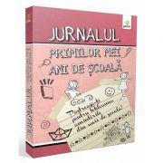 Jurnalul primilor mei ani de scoala (roz) - Varsta recomandata: 6 - 10 ani