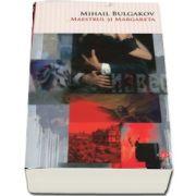 Maestrul si margareta de Mihail Bulgakov (Colectia carte pentru toti)