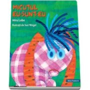 Micutul Eu-Sunt-Eu (editie cartonata)