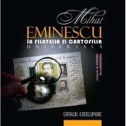 Constantin Ciobanu, Mihai Eminescu in filatelia si cartofilia universala