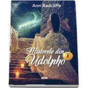 Misterele din Udolpho - Volumul I - Ann Radcliffe