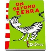 On Beyond Zebra : Yellow Back Book