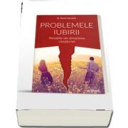 Problemele iubirii. Relatiile de dinaintea casatoriei (Dmitry Semenik)
