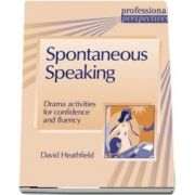 PROF PERS: SPONTANEOUS SPEAKING: Spontaneous Speaking