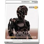 Robots: The Next Generation? High Intermediate Book with Online Access