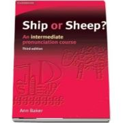 Ship or Sheep? Students Book : An Intermediate Pronunciation Course