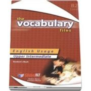 The Vocabulary Files - English Usage - Students Book - Upper Intermediate B2 / IELTS 5.0-6.0