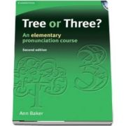 Tree or Three? Students Book and Audio CD: An Elementary Pronunciation Course