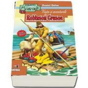 Viata si aventurile lui Robinson Crusoe (Colectia Moby Dick)
