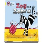 Zog and Zebra : Band 03/Yellow