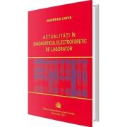 Actualitati in diagnosticul electroforetic de laborator