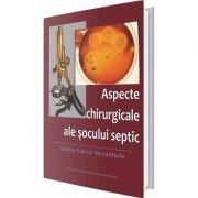 Aspecte chirurgicale ale socului septic (Calin Gabriel Smarandache)
