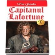 Capitanul Lafortune. Volumul I - Yves Gandon