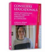 Consiliere educationala. Ghid metodologic pentru orele de dirigentie si consiliere