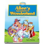 Curs de limba engleza - Alices Adventures in Wonderland Reader