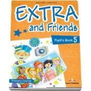 Curs de limba engleza - Extra and Friends 5 Pupils Book