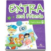 Curs de limba engleza - Extra and Friends 6 Pupils Book