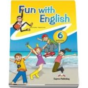 Curs de limba engleza - Fun with English 6 Primary Pupils Book