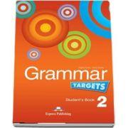 Curs de limba engleza - Grammar Targets 2 Students Book