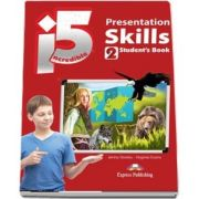 Curs de limba engleza - Incredible 5 Level 2 Presentation Skills Students Book