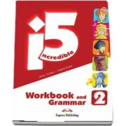 Curs de limba engleza - Incredible 5 Level 2 Workbook and Grammar Book