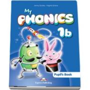 Curs de limba engleza - My Phonics 1B Pupils Book