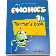 Curs de limba engleza - My Phonics 1B Teachers Book