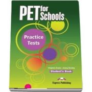 Curs de limba engleza - PET for Schools Practice Tests Students Book