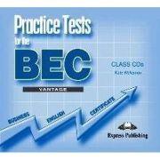 Curs de limba engleza - Practice tests for BEC Vantage CLASS CDs (SET 3 CD)