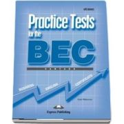 Curs de limba engleza - Practice Tests for the BEC Vantage Students Book with Answers