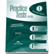 Curs de limba engleza - Practice Tests for the Key English Test 1 Teachers Book