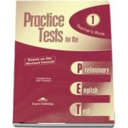Curs de limba engleza - Practice Tests for the Preliminary English Test 1 Teachers Book