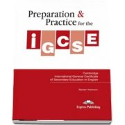 Curs de limba engleza - Preparation and Practice for the IGCSE in English Students Book