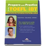 Curs de limba engleza - Prepare and Practice for the TOEFL iBT Students Book