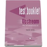 Curs de limba engleza - Upstream Pre intermediate B1 Test Booklet
