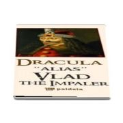 Dracula alias Vlad the Impaler