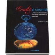 Emotie si cognitie (Andrei C Miu)