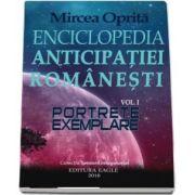Enciclopedia anticipatiei romanesti. Portrete exemplare