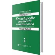 Enciclopedie medicala romaneasca. De la origini pana in prezent, Volumul II