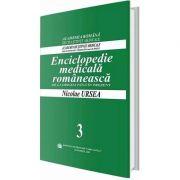 Enciclopedie medicala romaneasca. De la origini pana in prezent, Volumul III