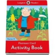 Farmer Carl Activity Book - Ladybird Readers Starter Level B