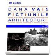 Fictiunile arhitecturii