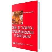 Ghidul de tratament al copilului si adolescentului cu diabet zaharat - Cristina Maria Mihai